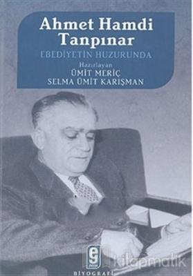 Ahmet Hamdi Tanpınar Ebediyetin Huzurunda