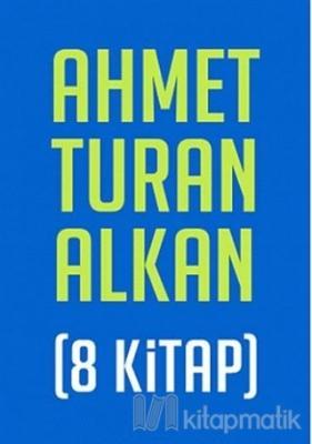 Ahmet Turan Alkan Seti (8 Kitap)