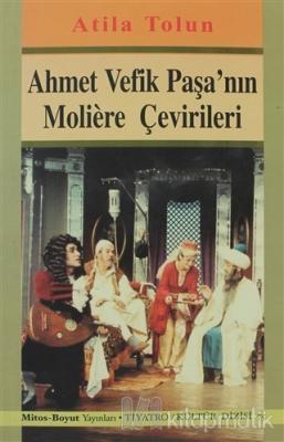 Ahmet Vefik Paşa'nın Moliere Çevirileri