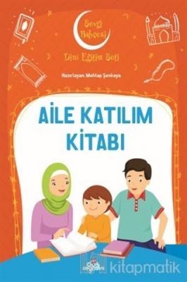 Aile Katılım Kitabı - Sevgi Bahçesi Dini Eğitim Seti