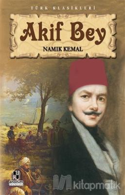Akif Bey Namık Kemal
