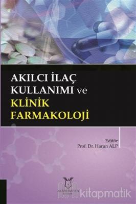 Akılcı İlaç Kullanımı ve Klinik Farmakoloji