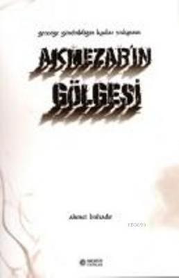 Akmezar'ın Gölgesi