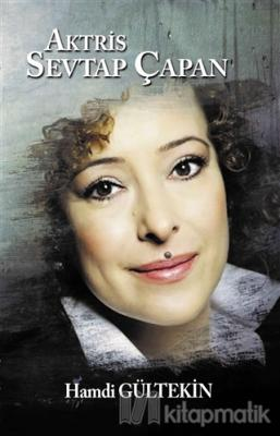 Aktris Sevtap Çapan