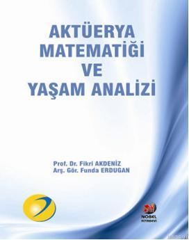Aktüerya Matematiği ve Yaşam Analizi Fikri Akdeniz