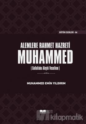 Alemlere Rahmet Hazreti Muhammed (sas) (Ciltli)