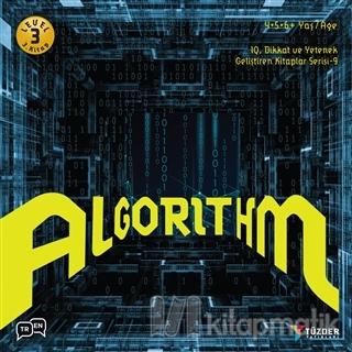 Algorithm - IQ Dikkat ve Yetenek Geliştiren Kitaplar Serisi 9 (Level 3)