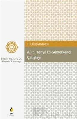 Ali b. Yahya Es-Semerkandi Çalıştayı