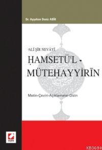 Ali Şir Nevayi Hamsetü'l Mütehayyirin