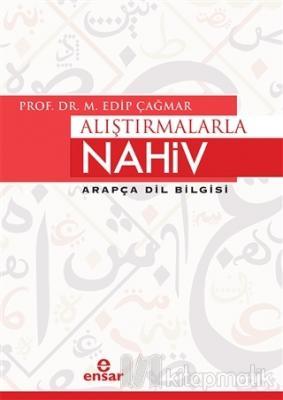 Alıştırmalarla Nahiv Arapça Dil Bilgisi