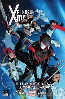 All New X-Men Cilt 6: Büyük Macera ve Utopialılar