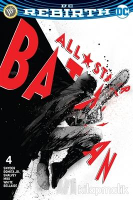 All Star Batman Sayı 4 - DC Rebirth