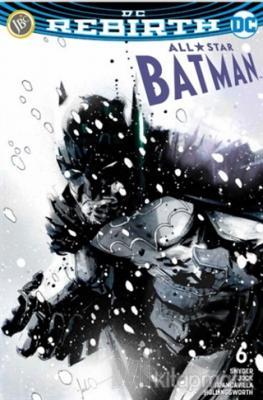 All Star Batman Sayı 6 - DC Rebirth Scott Snyder