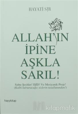 Allah'ın İpine Aşkla Sarıl!