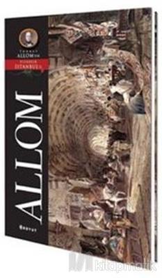 Allom Pitoresk İstanbul Kartpostal Kitabı