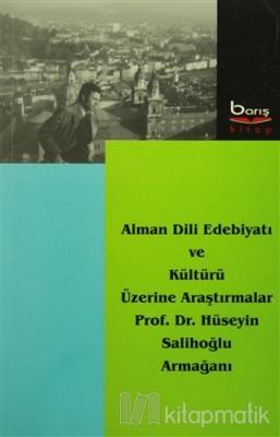 Alman Dili Edebiyatı ve Kültürü Üzerine Araştırmalar