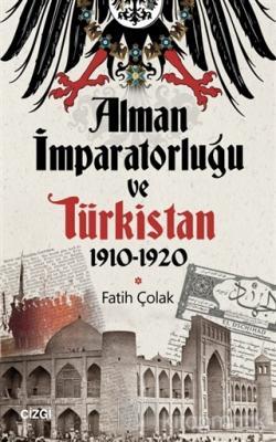 Alman İmparatorluğu ve Türkistan 1910-1920