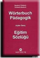 Almanca Eğitim Sözlüğü