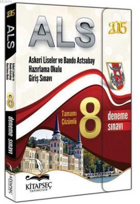 ALS Askeri Liseler ve Bando Astsubay Hazırlama Okulu Giriş Sınavı