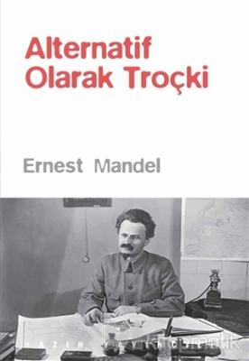 Alternatif Olarak Troçki Ernest Mandel