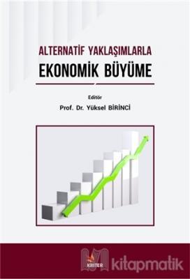 Alternatif Yaklaşımlarla Ekonomik Büyüme