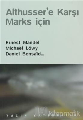 Althusser'e Karşı Marks İçin Ernest Mandel