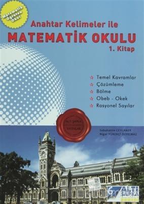 Altı Şapka Anahtar Kelimeler İle Matematik Okulu 1. Kitap