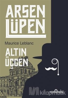 Altın Üçgen - Arsen Lüpen Maurice Leblanc