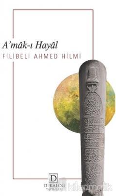 A'mak-ı Hayal Şehbenderzâde Filibeli Ahmed Hilmi