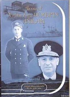Amiral Vehbi Ziya Dümer'in Anıları