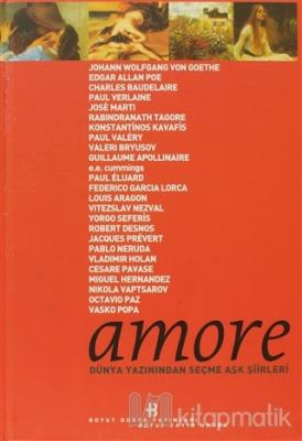Amore Dünya Yazınından Seçme Aşk Şiirleri (Ciltli)