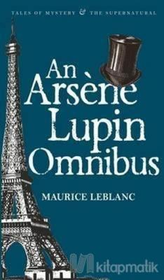 An Arseme Lupin Omnibus Maurice Leblanc