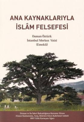 Ana Kaynaklarıyla İslam Felsefesi