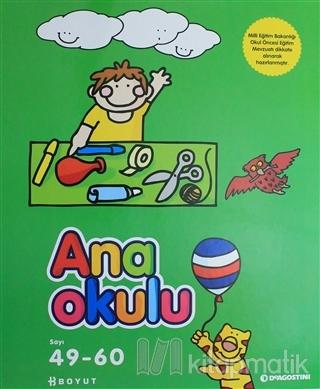 Ana Okulu Sayı: 49 - 60  Okul Öncesi Anne - Çocuk Eğitim Dergisi (Ciltli)
