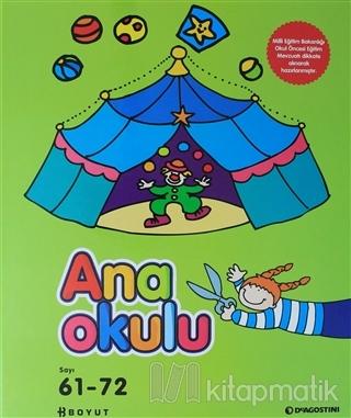 Ana Okulu Sayı: 61 - 72  Okul Öncesi Anne - Çocuk Eğitim Dergisi (Ciltli)