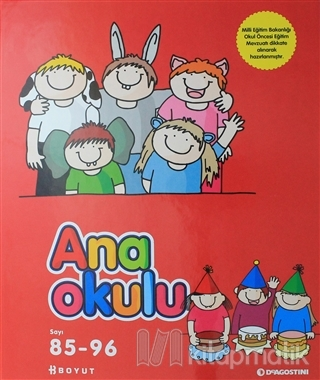 Ana Okulu Sayı: 85 - 96 Okul Öncesi Anne - Çocuk Eğitim Dergisi (Ciltli)