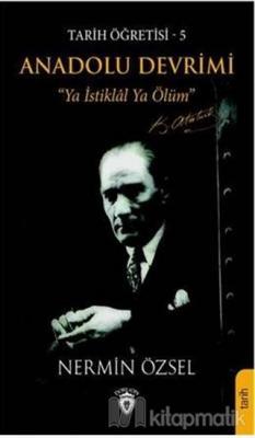 Anadolu Devrimi - Tarih Öğretisi 5