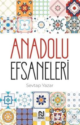 Anadolu Efsaneleri Sevtap Yazar