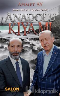 Anadolu Kıyamı Ahmet Ay