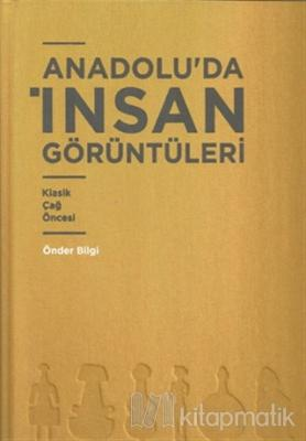 Anadolu'da İnsan Görüntüleri (Ciltli)