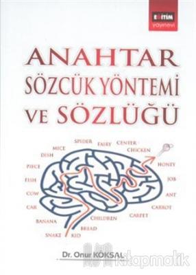 Anahtar Sözcük Yöntemi ve Sözlüğü