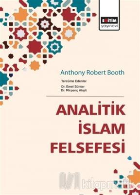 Analitik İslam Felsefesi Emel Sünter