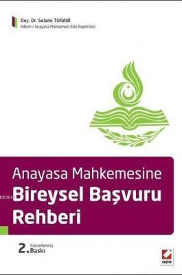 Anayasa Mahkemesine Bireysel Başvuru Rehberi
