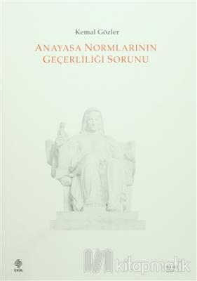 Anayasa Normlarının Geçerliliği Sorunu