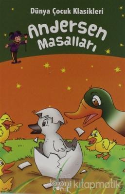 Andersen Masalları - Dünya Çocuk Klasikleri