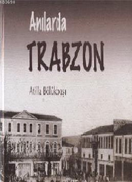 Anılarda Trabzon (2 Cilt)