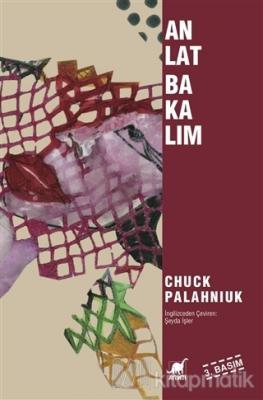 Anlat Bakalım Chuck Palahniuk