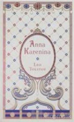 Anna Karenina Lev Nikolayeviç Tolstoy