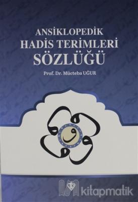 Ansiklopedik Hadis Terimleri Sözlüğü