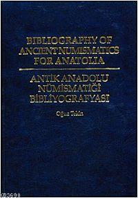 Antik Anadolu Nümismatiği Bibliyografyası